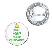 Keep Calm and Make Cupcakes - Button Badge 25mm/55mm/77mm Novelty Fun BadgeBeast