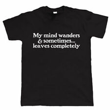 My Mind Wanders Mens Funny T Shirt - Birthday Gift for Him Dad Fathers Day