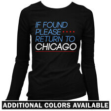 Return to Chicago Women's Long Sleeve T-shirt LS - Chi-Town Windy City IL - S-2X