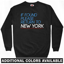 Return to New York Sweatshirt Crewneck - NY NYC City Queens Brooklyn - Men S-3XL