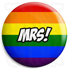 Mrs - 25mm LGBT Wedding Button Badge with Fridge Magnet Option