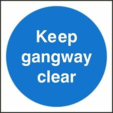 Keep Gangway Clear Sign,100x100mm, Rigid Plastic OR Self Adhesive, Pack Of 3