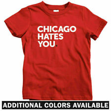 Chicago Hates You Kids T-shirt - Baby Toddler Youth Tee - Funny Gift Hater Cubs