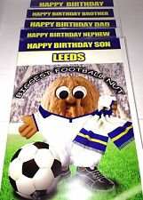 Leeds united football birthday card various Dad Son Nephew Brother Open LUFC