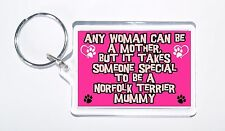 Any Women Mother, Someone Special Norfolk Terrier Mummy Keyring, Present/Gift