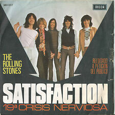 The Rolling Stones - Satisfaction/ 19ª Crisis Nerviosa - Spanish  - Pic Sleeve