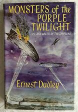 Monsters of the Purple Twilight - Life & Death of the Zeppelins 1960 HB 1st ED