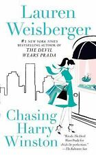 Chasing Harry Winston by Lauren Weisberger (2010, Paperback) S5865