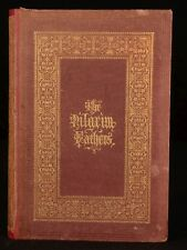 1854 The PILGRIM Fathers or the Founders of New England W. H. Bartlett