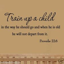 Train Up a Child Vinyl Wall Decal Quote Proverbs 22:6 Bible Nursery Wall Quote