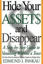 Hide Your Assets and Disappear: A Step-by-Step Guide to Vanishing Without a Trac