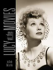 Lucy at the Movies by Cindy De la Hoz - 2007 Hardcover - Excellent Condition