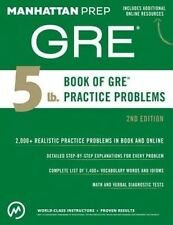 NEW 5 lb. Book of GRE PRACTICE PROBLEMS  (Manhattan Prep GRE Strategy Guides)