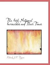Irish National Invincibles and Their Times * PRE-SALE * 9781140105503