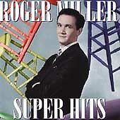 Super Hits by Roger Miller (CD, Mar-1996, Sony Music Distribution (USA))