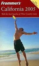 Frommer's Complete Guides Frommer's California 2005 Paperback