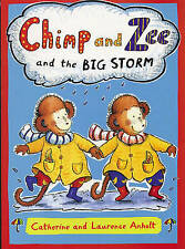 Chimp and Zee and the Big Storm by Laurence Anholt (Paperback, 2004)