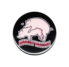 Making Bacon Pinback Button Badge Pin Funny Adult Sex Humor Pigs Dirty Joke Gag