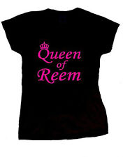 QUEEN OF REEM T-SHIRT THE ONLY WAY IS ESSEX TOWIE JOEY AMY BIRTHDAY GIFT LOVE