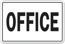 OFFICE Novelty Sign workplace job building business parking gift