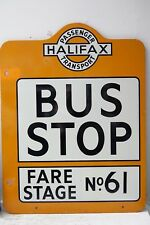 GOOD QUALITY COLLECTABLE BUS STOP SIGN HALIFAX PASSENGER TRANSPORT - RARE - L@@K