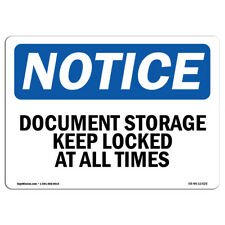 OSHA Notice - Document Storage Keep Locked At All Times Sign | Heavy Duty
