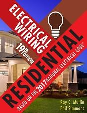 Electrical Wiring Residential 19th edition by Ray C. Mullin and Phil Simmons