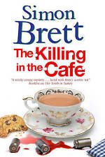 The Killing in The Cafe: A Fethering Mystery by Simon Brett