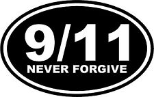 911 9/11 Never Forgive Vinyl Wall Decal Stiker Quote Car Memory Twin Towers