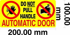 Automatic Door, Do Not Pull Door Handle - Taxi / Private Hire S/Adhesive vinyl