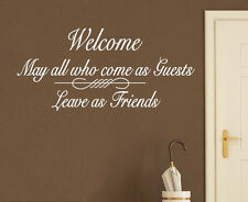 Wall Decal Art Sticker Quote Vinyl Welcome Enter as Guests, Leave as Friends FR7