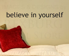Wall Decal Sticker Quote Vinyl Art Lettering Removable Believe in Yourself IN12