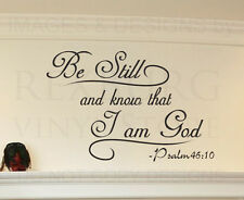 Wall Quote Decal Sticker Vinyl Bill Still and Know I am God Bible Religious R1