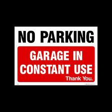 NO PARKING GARAGE IN USE SIGN & STICKER ALL SIZE! ALL MATERIAL! FREE P+P (MISC6)