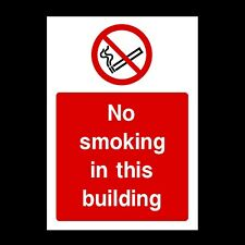 NO SMOKING IN BUILDING SIGN & STICKERS ALL SIZES! ALL MATERIALS! FREE P+P (PS58)