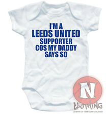 Naughtees Clothing Babygrow Leeds United Supporter Daddy Cotton Baby suit vest