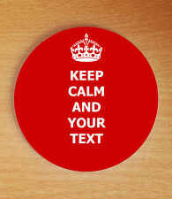 Keep Calm and..... (your own text) Personalised Coaster