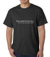 jesus paid for our sins slogan T-Shirt