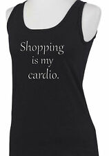 SHOPPING IS MY CARDIO WORK OUT SHIRTS RUNNER CARDIO