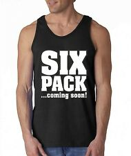 SIX PACK coming soon humor TANK TOP funny workout gym sports gag crazy tee