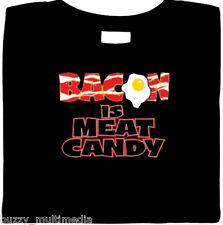 Bacon is Meat Candy  Shirt - Funny Pork PIG FUNNY KEVIN, mmmm bacon, Small - 5X