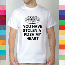 You Have Stolen A Pizza My Heart Piece Of I Love Food Eat Keep Calm T Shirt R2