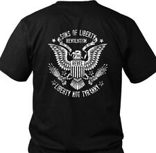 Liberty Not Tyranny: Revolution : T-Shirt  Made in USA.