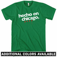 Hecho en Chicago T-shirt - Chi-Town Windy City 312 773 Cubs - Men / Kids XS-4XL