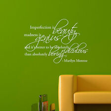 Imperfection is beauty, madness is genius... - Marilyn Monroe Vinyl Wall Decals