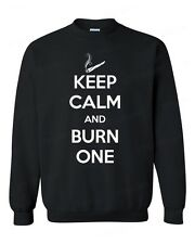Keep Calm and Burn One CREWNECK blunt roll smoking weed college party sweatshirt