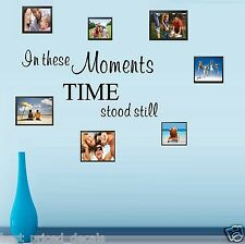 In these Moments Time Stood Still ~ Wall or Window Decal