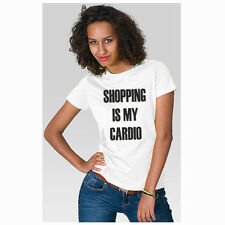 SHOPPING IS MY CARDIO SHIRT S-XXL  FUNNY TUMBLR SWAG  FASHION HIPSTER DOPE