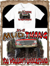 CHEVROLET TRUCK 4X4 MUD THANG BOGGING T-SHIRT NEW IN SIZE SMALL-4XL