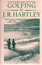 GOLFING BY J.R. HARTLEY, MICHAEL RUSSELL, Used; Good Book